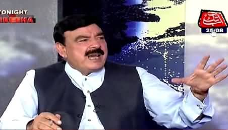 Tonight With Fareeha (Sheikh Rasheed Exclusive Interview) – 25th August 2015