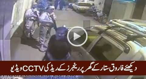 Watch CCTV Video of Rangers Raid At Farooq Sattar's Home in Karachi
