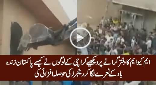 Watch How Karachi Citizens Chanting Pakistan Zindababad While Rangers Demolishing MQM Office
