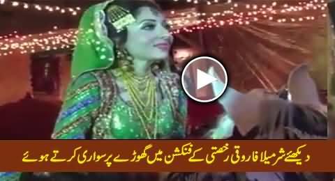 Watch Sharmila Farooqi Riding On A Horse in Bridal Dress During His Rukhsati