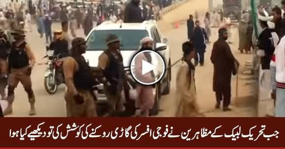 Watch What Happened When TLP Protesters Tried To Stop Army Officer's Vehicle