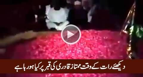 Watch What Is Happening On The Grave of Mumtaz Qadri At Night