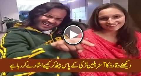 Watch What Waqar Zaka Is Doing Sitting Beside An Australian Girl