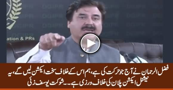 We Will Take Strict Action Against What Fazlur Rehman Has Done Today - Shaukat Yousafzai