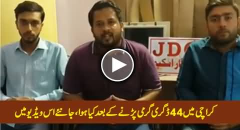 What Happened In Karachi After 44 Degrees Temperature, Really Shocking