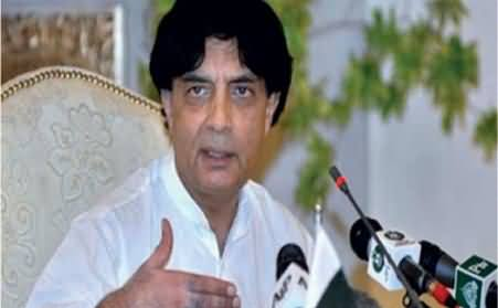 World Became Secure and Pakistan Insecure in the War of Terrorism - Chaudhary Nisar